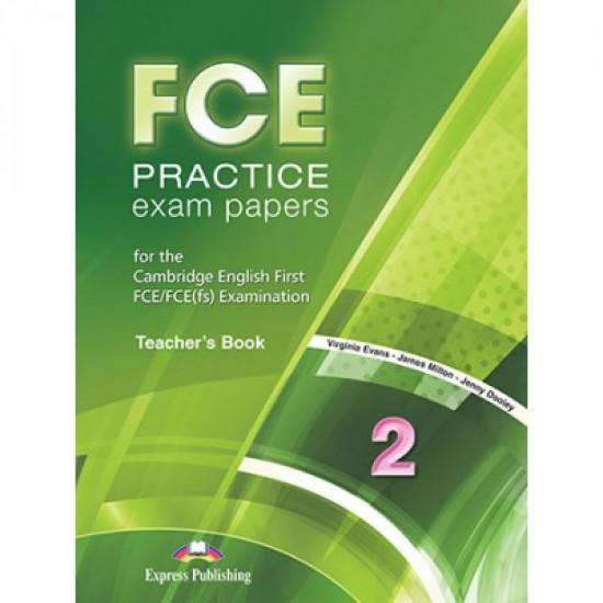 FCE Practice Exam Papers 2 - Teacher's Book